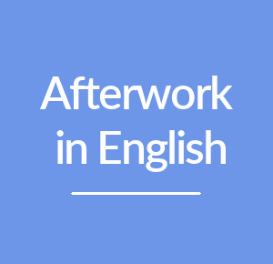 Afterwork in English